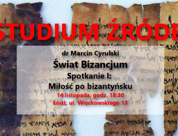 Studium źródeł: Miłość po bizantyńsku